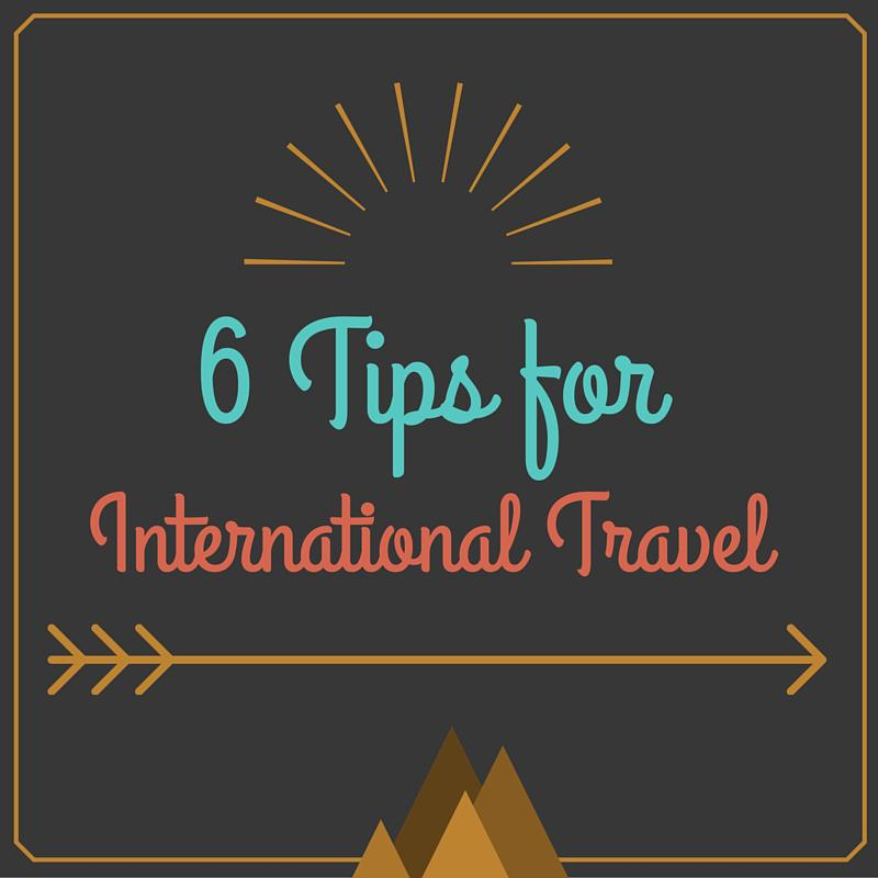 tips for international travel