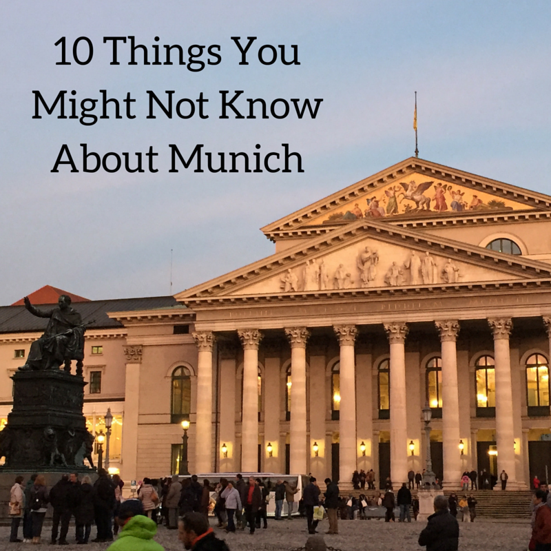 10 Things You Might Not Know About Munich