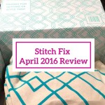 Stitch Fix April 2016 Review