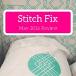 Check out my May 2016 Stitch Fix review!