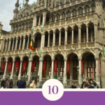 How well do you know Brussels? Check out these 10 things you might not know!