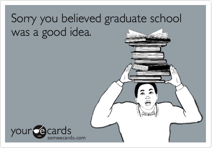 sorry-grad-school