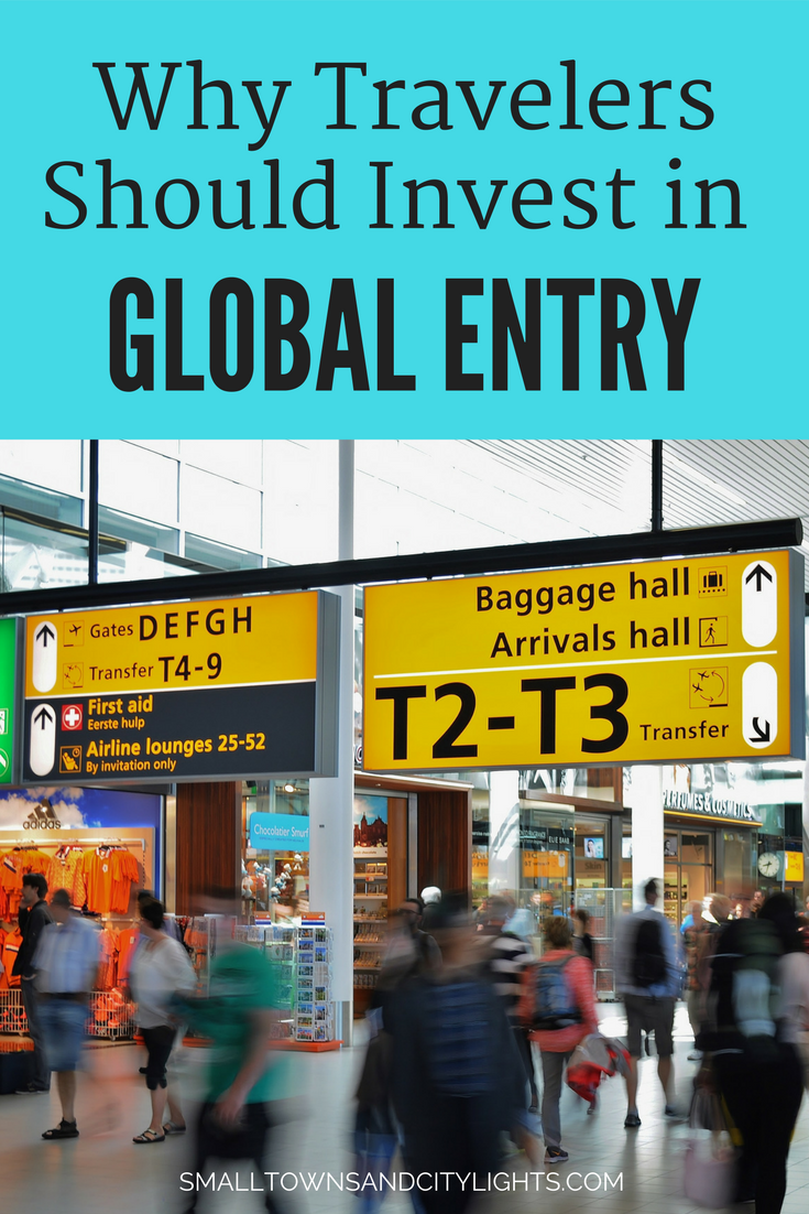 Why travelers should invest in global entry