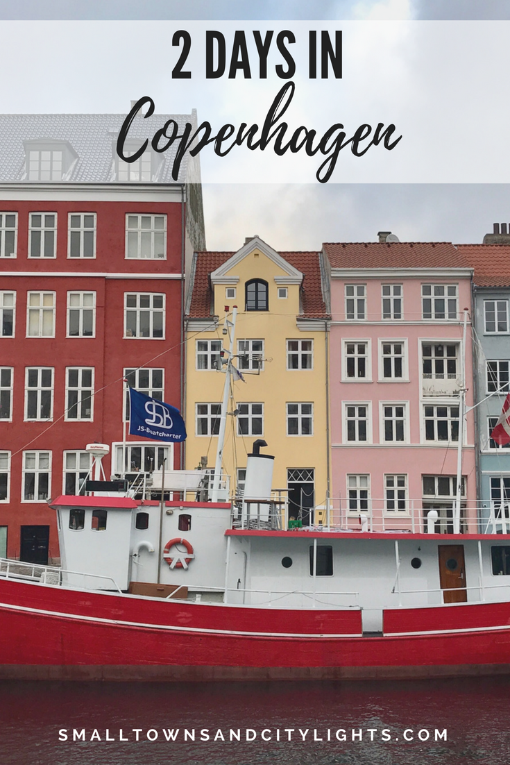 Considering a trip to Copenhagen? Here's what we did in 2 days!