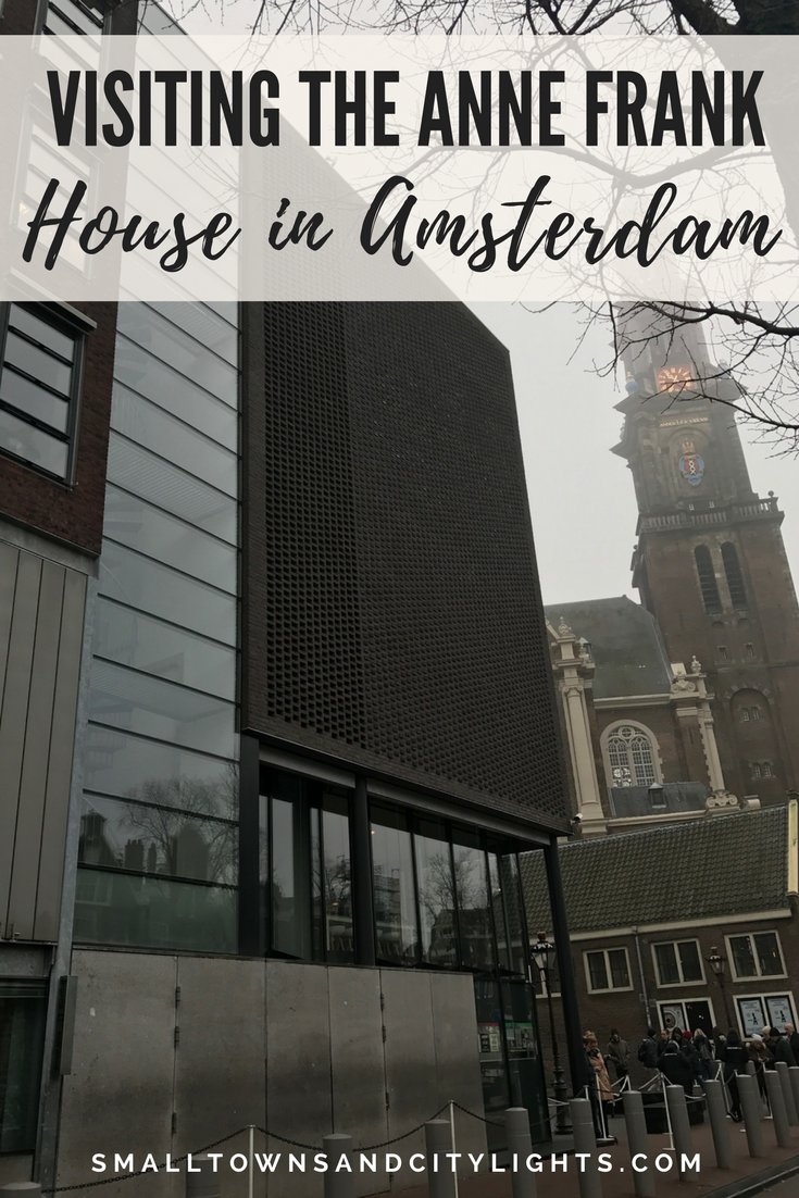 Visiting the Anne Frank House in Amsterdam