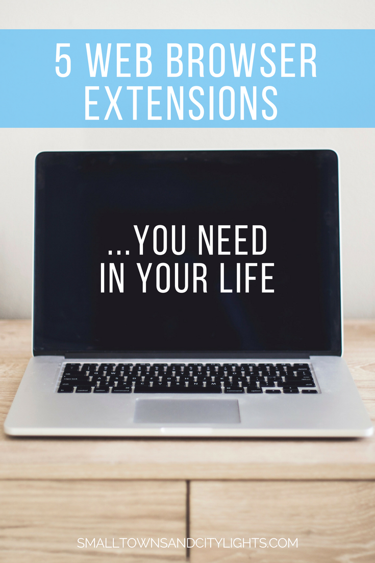 The 5 Web browser extensions you need in your life!