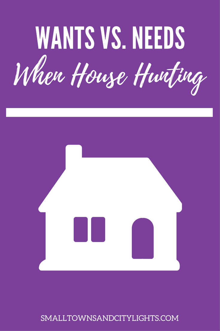 Wants vs. needs when house hunting