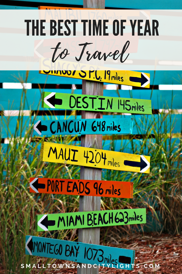 The best time of year to travel